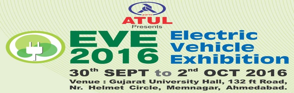 Book Online Tickets for EVE 2016, Ahmedabad. *Electric Vehicle Exhibition is the chief showcase for electric vehicle innovation and development. The show highlights progresses right over the powertrain and over an extensive variety of vehicles from traveler and business to off-roadway modern ve