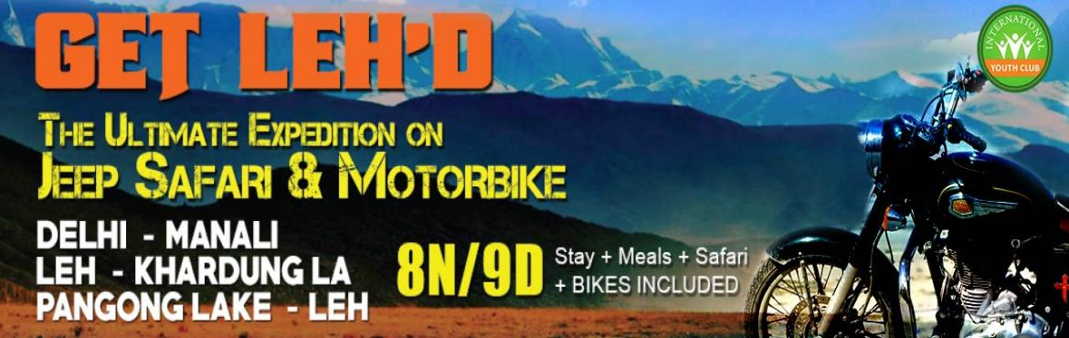 Leh and Ladakh Jeep Safari and Motor Biking Expedition 06 September 2016
