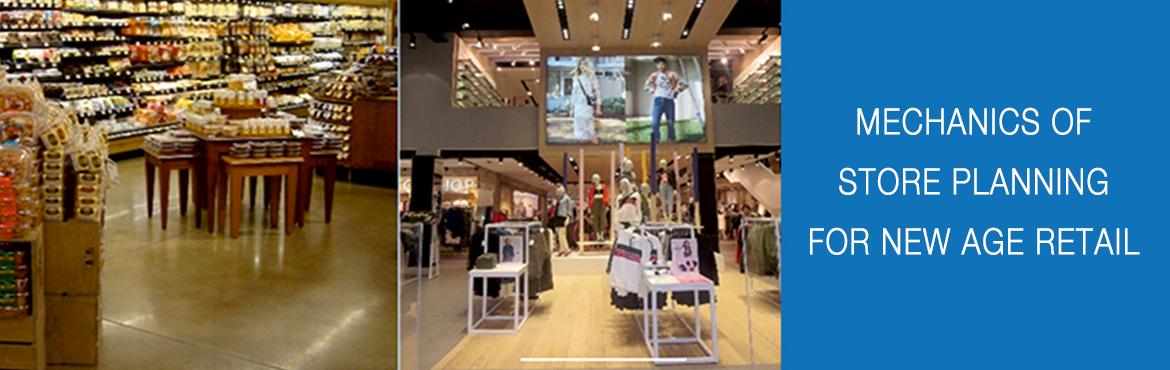 Mechanics of Store Planning For New Age Retail
