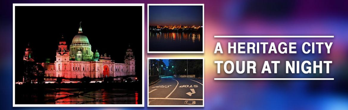 Book Online Tickets for A Heritage City Tour at Night, Kolkata. After booking your tour, call or text Deepayan (9674917877) or Sam (9051230100)Ever wanted to tour the City at night - see the illuminations, the buildings after dark? Come see Victoria Memorial, the abandoned Maidan, Howrah Bridge lit up, the Britis