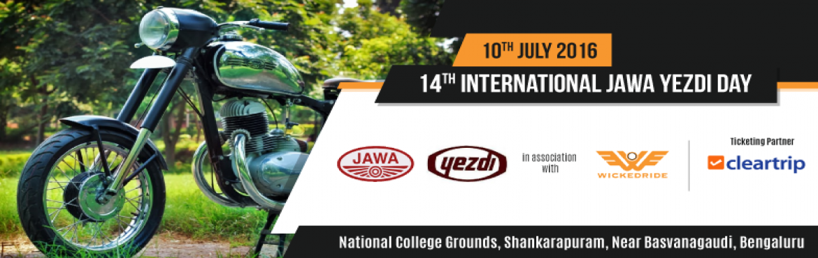 Book Online Tickets for 14th International Jawa-Yezdi Day, Bengaluru. Event organised by Jawa Nanna Jeeva Club in association with WickedRide.Com - India\'s largest motorcycle rental Company.    ABOUT the International Jawa-Yezdi Day Forever Bike, Forever Value Introduced in India in the 1960s, under the licence o