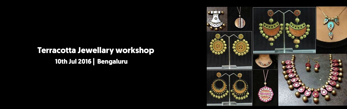 Book Online Tickets for Terracotta Jewellary workshop 10 july, Bengaluru. Materials : clay , wooden tools , jewellery findings,plungers,moulds,cutters & paints. What You Will Learn : Beads (5 types),Jhumkas(3 types),Pendants(3 types),usage of moulds,cutters & plungers. Firing will be shown in professional kiln&