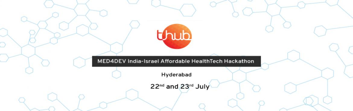 T-Hub Hackathon - Chance to get Incubated in Israel