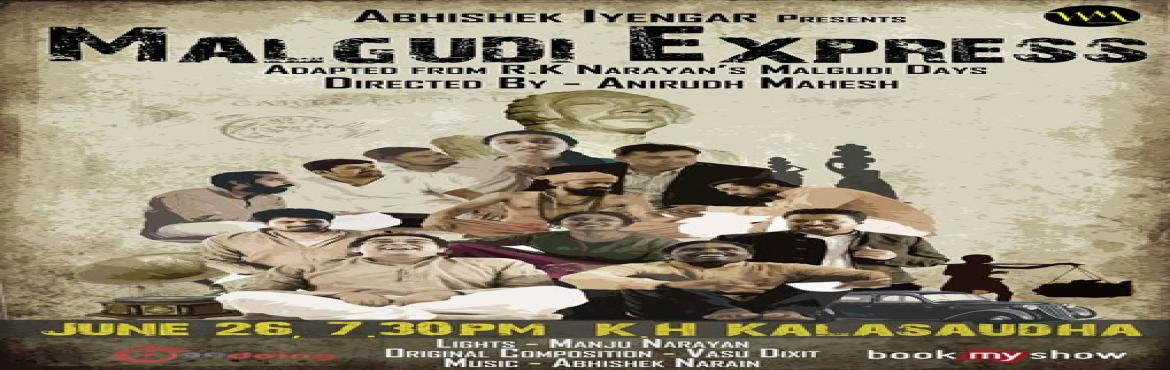 Book Online Tickets for Abhishek Iyengar presents, Malgudi Expre, Bengaluru. ABHISHEK IYENGAR PRESENTS, MALGUDI EXPRESS  India\'s most loved novel now comes on stage Live! Adapted from R.K Narayan\'s Malgudi days, WeMove Theatre is back with the reinvented \'Malgudi Express\' on popular demand after two years. Malgudi,