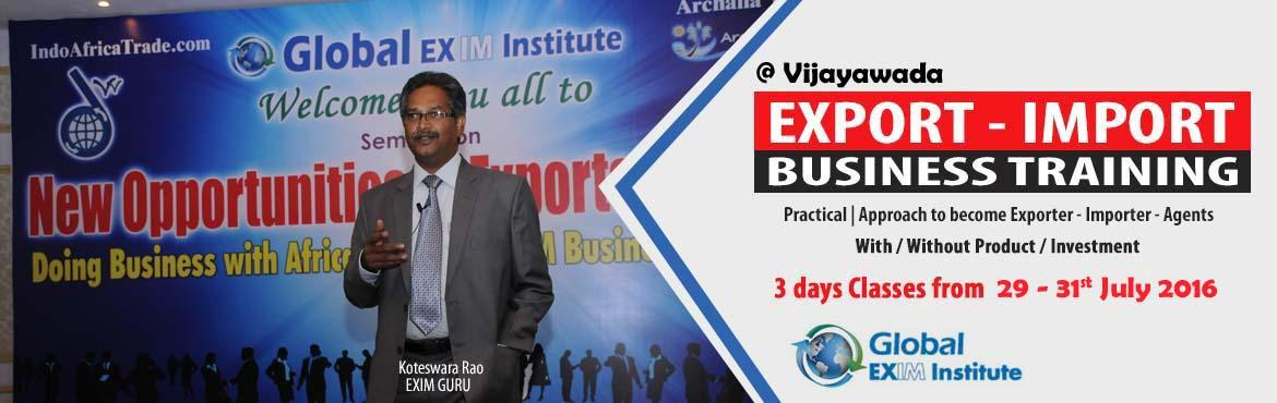 Book Online Tickets for EXPORT-IMPORT Business Training  from 29, Vijayawada. This Export Import Business training is aimed at Small and Medium companies who aspire to take their business to International markets. The workshop is conceived to help CEO /owner-managers / Senior executives of Indian companies who wish to develop