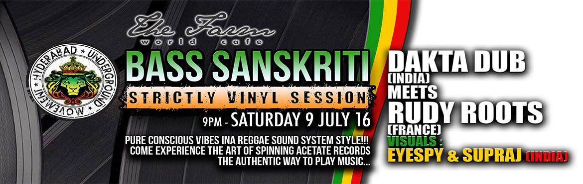 Book Online Tickets for  BASS Sanskriti Reggae VINYL DANCE with , Hyderabad.  Bass Sanskriti is a Hyderabad based Underground Dance Events organization, focused on gigs for people who love bass heavy music genres such as Dub, Reggae, Dancehall, Dubstep, Junge/Drum n Bass and all other bass heavy sub-genres.        Bass C