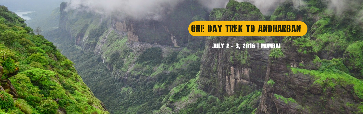 Book Online Tickets for One Day Trek to Andharban - 3 July 2016, Mumbai. Summary Type: Valley/Jungle descend trail.Range: Mulshi, Pune Base Village: TamhiniGrade: MediumMinimum:6 ParticipantsMaximum: 25 ParticipantsTrek Leader: MahadevTrek Distance: 13KM About: Andharban, by its name means a dark dense forest. It is