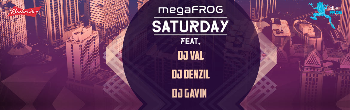 Book Online Tickets for megaFROG Saturday feat. DJ VAL, DJ Denzy, Mumbai.   Main Artists : DJ VAL, DJ Denzyl, DJ Gavin      DJ GAVIN:Having kick-started his career over 20 years ago, DJ Gavin is one of the most versatile DJs in the circuit who can easily adapt to any situation, right from having an extensive selection