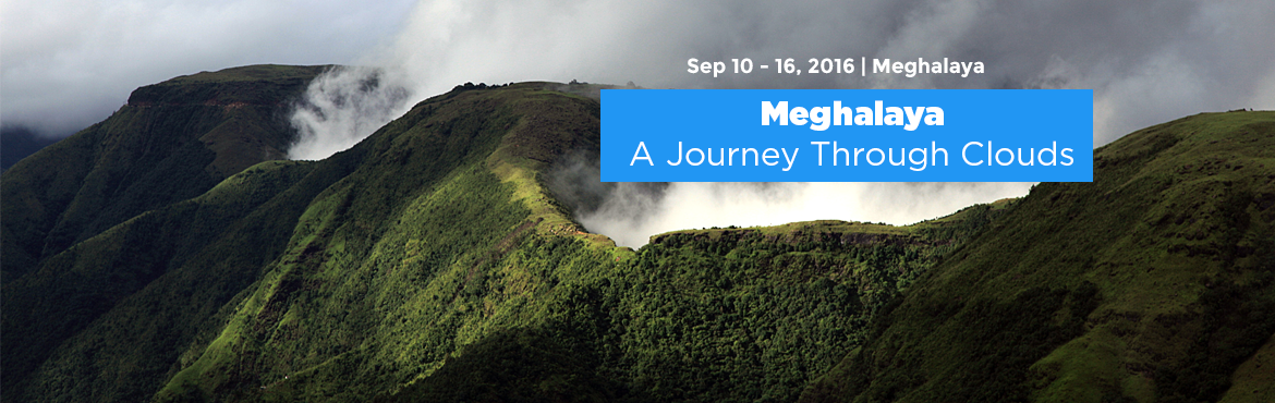 Meghalaya - A Journey Through Clouds
