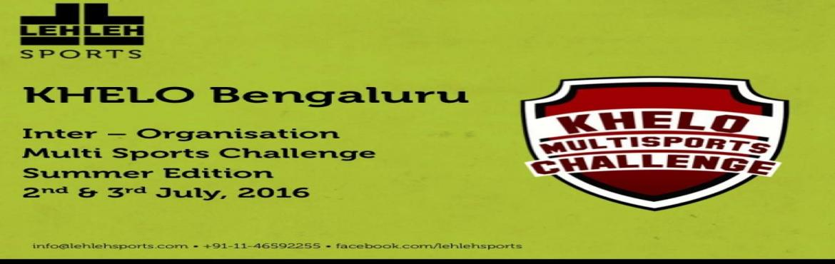 KHELO Corporate Challenge Bangalore