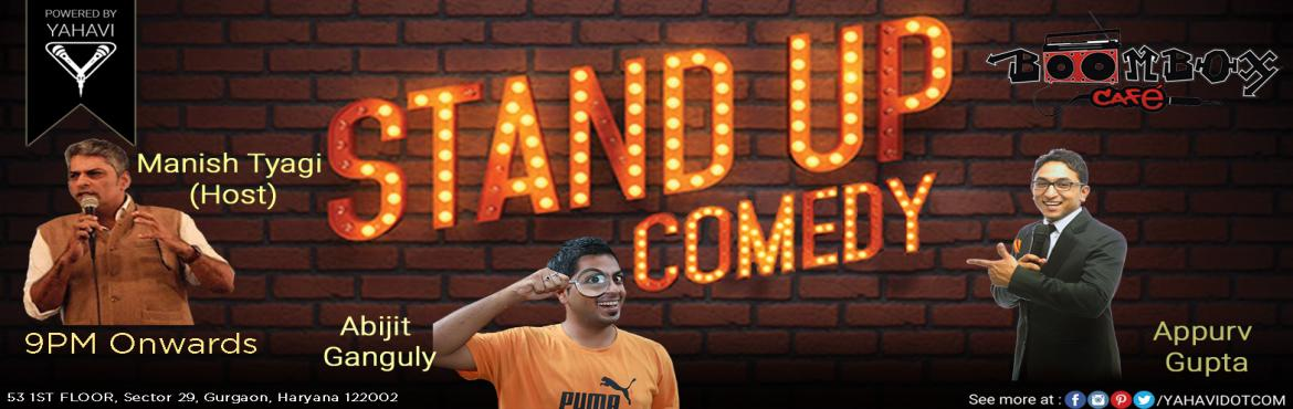 Book Online Tickets for Standup Comedy at BoomBox, Gurgaon, Gurugram. All you've to do is sit down and let Laughya take over your senses. Let us come up with made-up stuff and we'll elaborate it to you later. Laugh out loud with the best comic acts performing at Boombox Artist Line Up:#AbijitGanguly#AppurvG