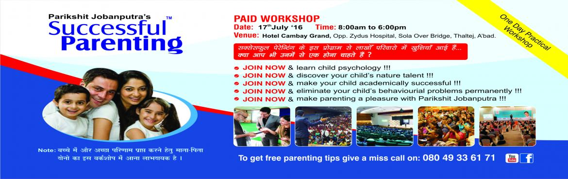 Indias BEST Parenting workshop in Ahmedabad by Mr Parikshit Jobanutra