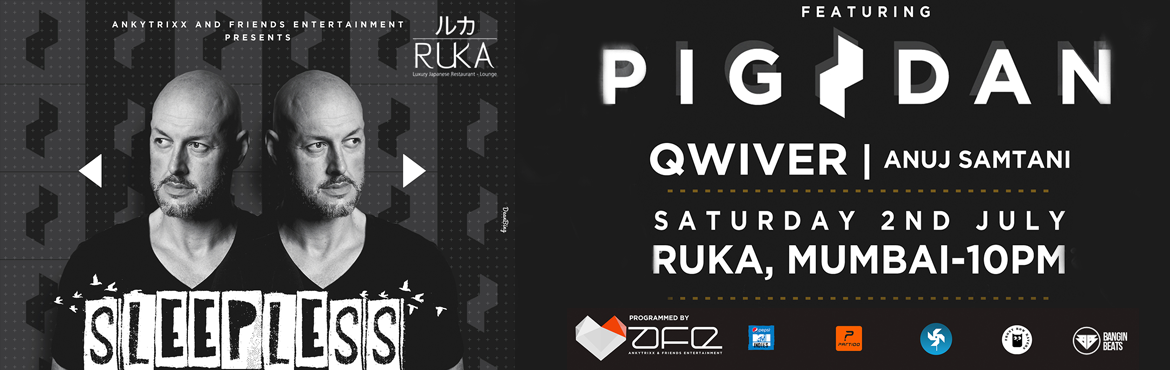DJ NIGHT AT RUKA BRING THE HOUSE DOWN WITH PIG and DAN