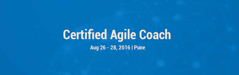 Agile Coach Certification, Pune - August 2016