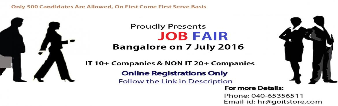 Book Online Tickets for Job Fair @ GOITSTORE, Hyderabad : On 7th, Bengaluru. Goitstore,www.goitstore.com Any Programming Languages & Experience Needed Category of Job ? (IT & NON IT)  Benefits: 1. Atleast 20+ NON IT reputed companies and 10+ IT Companies. 2. Candidates will get to attend 5 companies. 3. On