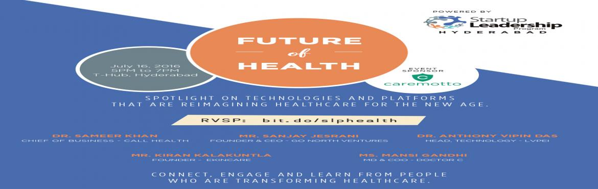 The future of health and healthcare innovations