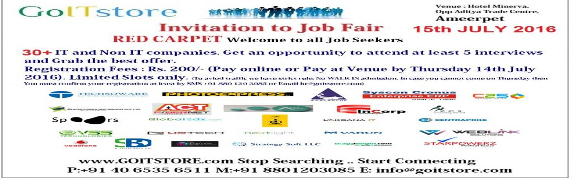 Job Fair @ GOITSTORE, Hyderabad : On 15th July 2016