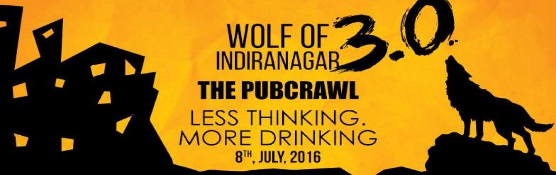 The PUB CRAWL 3.0 - Wolf Of Indiranagar