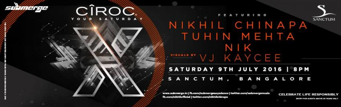 Book Online Tickets for Nikhil Chinapa Tuhin Mehta Live, Bengaluru. Looking for a BIIGGE this Saturday?Nikhil Chinapa + Tuhin Mehta + VJ KayCee Live at Sanctum Club!LIMITED GUESTLIST TILL 9 15PM!RSVP : +91 9916042556