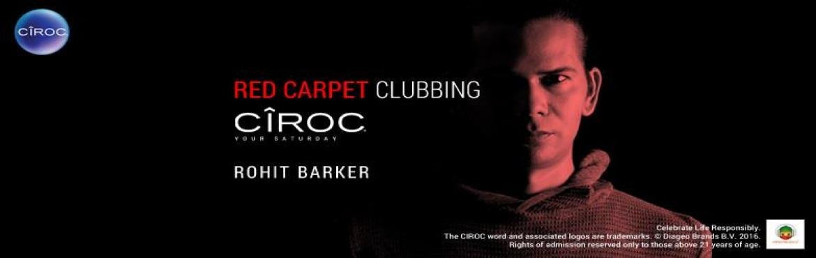 Sanctum Presents Red Carpet Clubbing ft.DJ Rohit Barker