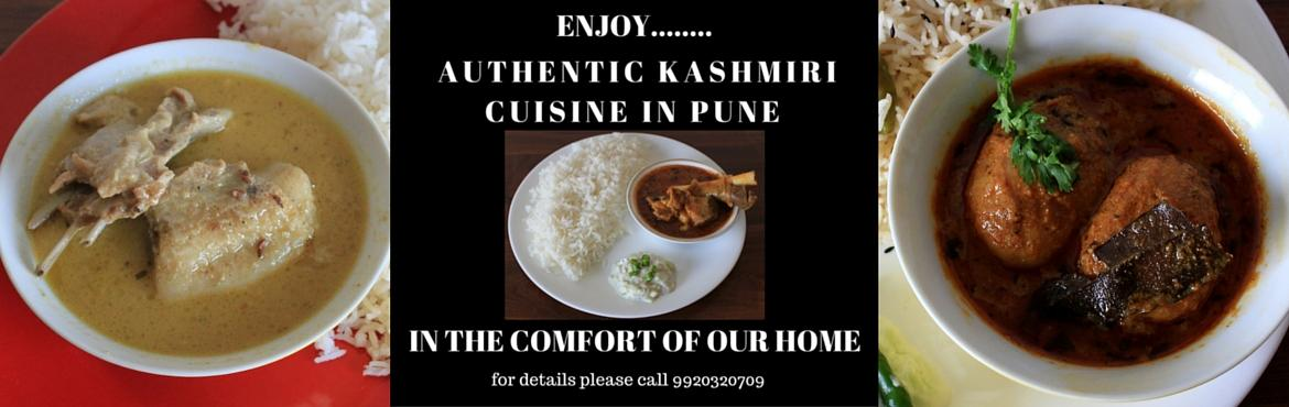 Book Online Tickets for Daawat-e-kashmir, Pune. Enjoy aunthentic taste of Jammu & Kashmir cuisine along with exchange of ideas, experiences of passionate chefs, travellers, art lovers,and foodie couple at their home. Total no of seats available-8. For booking, please call 9920320709.