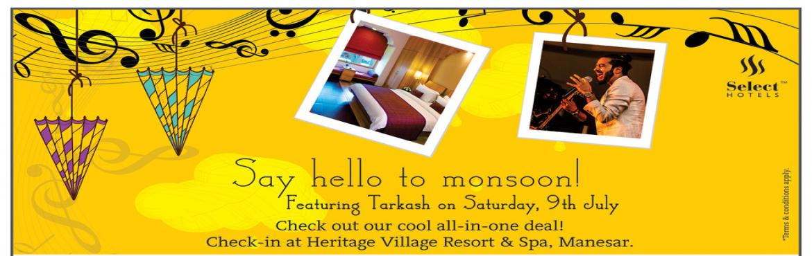 Book Online Tickets for Tarkash Monsoon, Gurugram. About Tarkash Tarkash is a multi genre Hindi band, currently stationed in New Delhi. The Band was incepted by 5 young boys in December in the year 2011 and is going strong since then. The Band's members take pride in the name, which has its roo