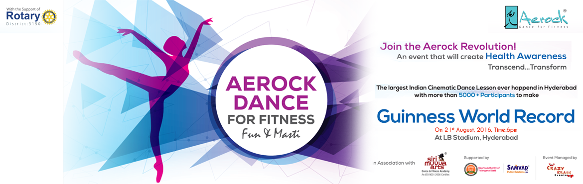Book Online Tickets for GUINNESS WORLD RECORD - AEROCK DANCE (Fu, Hyderabad. Hello Hyderabad !!!! Get ready to enter into \'Guinness World Record\' with AEROCK TEAM. The largest Indian Cinematic Dance Lesson With 5000+ participants. Join us and Tap your feat for a Health cause. Let\'s make Hyderabad Fit and Healthy.