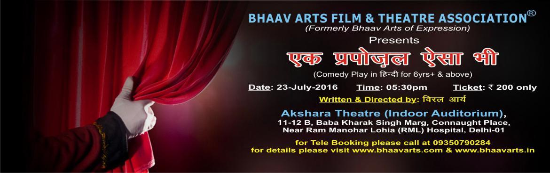 EK PROPOSAL AISA BHI, theatre play
