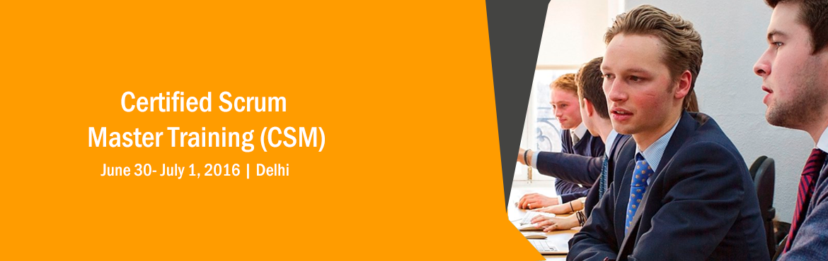 Book Online Tickets for Certified Scrum Master Training Delhi 30, NewDelhi. Certified Scrum Master (CSM)   Becoming a member of a Scrum team can be a daunting prospect and being asked to serve as the teams\' Scrum Master can be downright intimidating.That\'s where the Xebia Certified Scrum Master course comes in and wil