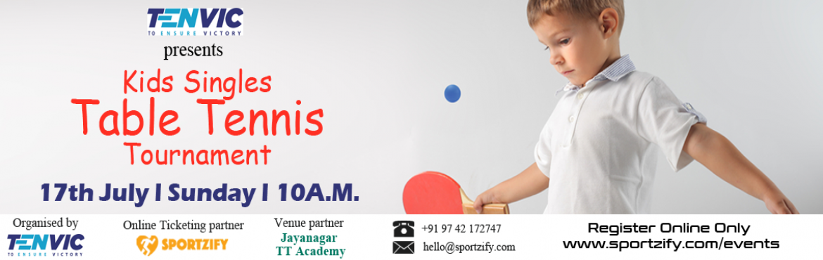 Book Online Tickets for Tenvic Kids Table Tennis Tournament, Bengaluru. Kids Table Tennis Tournament  Boys & Girls Singles - U 10, U13 & U17 17th July, Sunday | Tenvic TT Academy,Jayanagar   Tenvic brings you a Table Tennis tournament where every single player gets a chance to showcase th