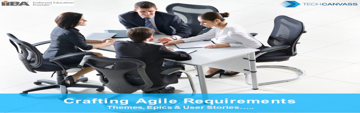 Book Online Tickets for Crafting AGILE Requirements - Themes, Ep, Mumbai.  What will you learn in this webinar?    \