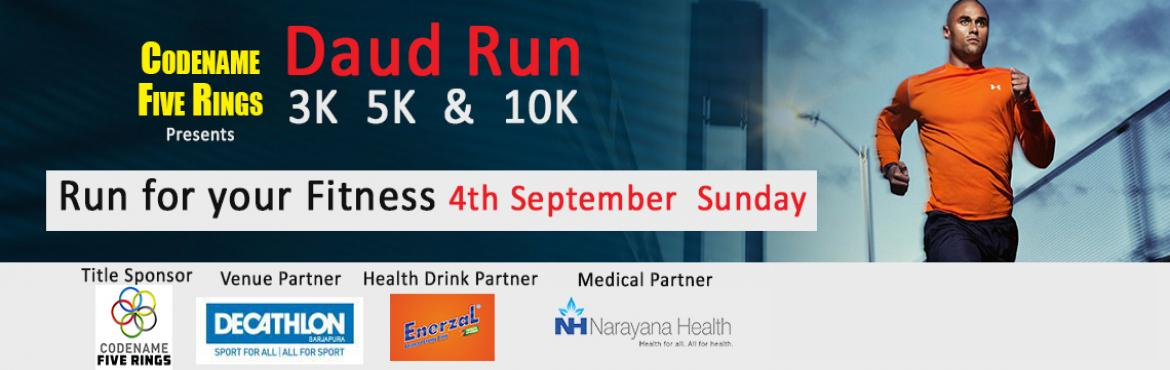 Daud Bangalore - Run for your Fitness