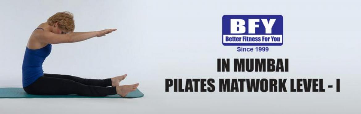 Book Online Tickets for Pilates Matwork Level 1 Instructor Certi, Mumbai. Artists: Ava Verma BFY-PILATES MATWORK LEVEL - I Over view Group Matwork 5 Days : 40 lecture hours, 40 suggested practice hours. This is the foundation of their training. Whether you are a group exercise instructor, personal trainer or looking to cha