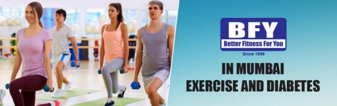 Book Online Tickets for Exercise and Diabetes Workshop, Mumbai. You will understand having high blood sugar and not getting enough exercise are closely related. How diabetes and obesity are related. Learn the importance of exercise for the prevention, treatment and control of Diabetes and many times, also for Rev