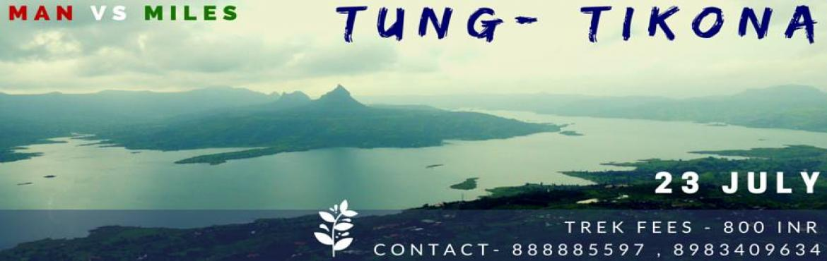 Book Online Tickets for Man Vs Miles TREK TO TUNG and TIKONA , Lonavala.   Tung Fort Type: Mountain Forts Grade: Easy Region: Pavana Dam Base village / District / Taluka :- Tungwadi / Pune / Maval, Maharashtra,India. Elevation:1,075 m (3,527 ft) Coordinates: 18°39′37″N 73°27′47″E Dista