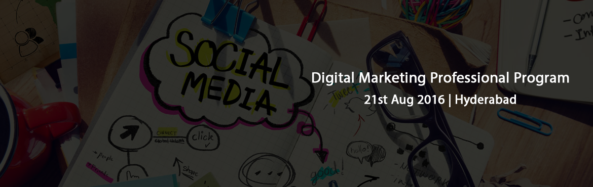 Digital Marketing Professional Program in association with Google, Hyderabad, India