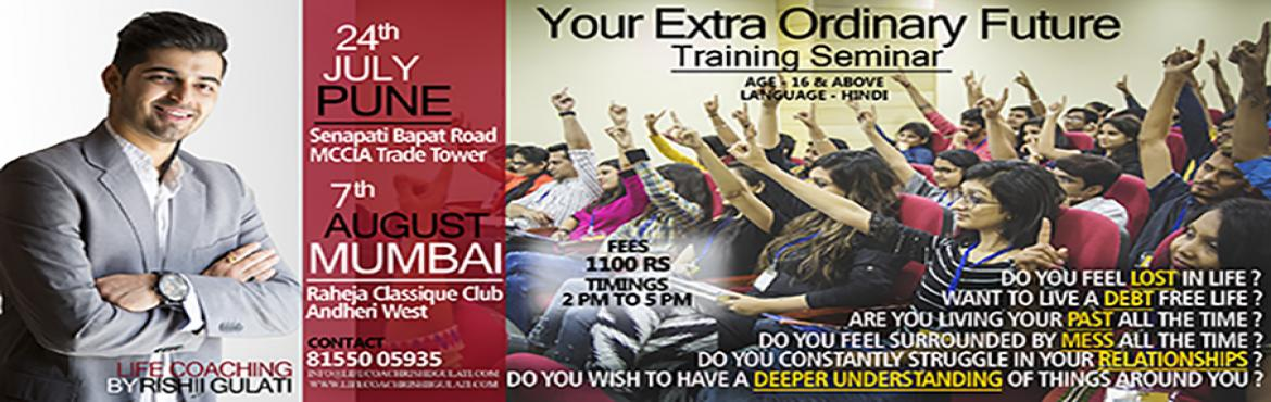 YOUR EXTRA ORDINARY FUTURE - TRAINING SEMINAR