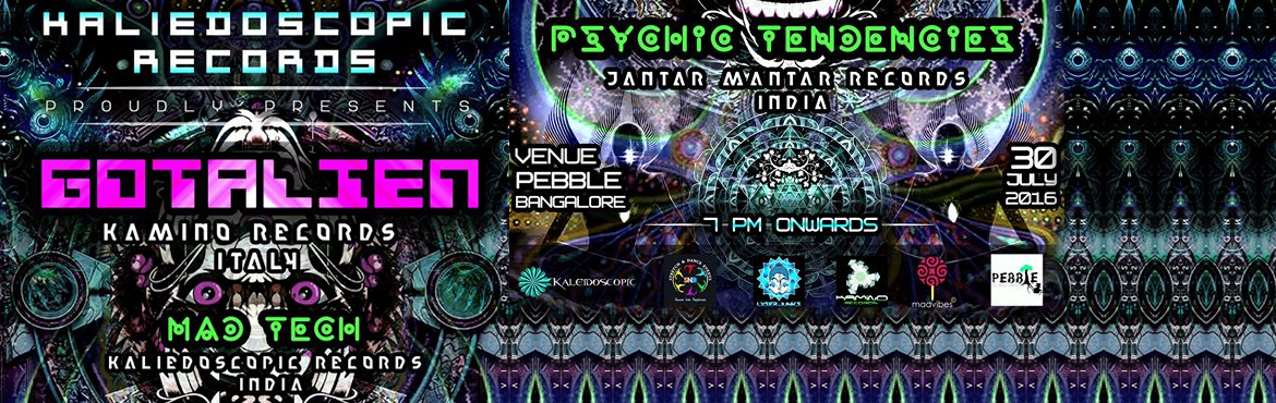 Book Online Tickets for Gotalein  (Kamino Rec / Italy)  Live in , Bengaluru. Kaleidoscopic records proudly presents Gotalien (kamino rec) 1st time live in bangalore on 30th july at pebble. Event by : kaleidoscopic recordsArtist by : lyserjunksSupported by : stretch n dance venue : pebble ( the jungle lounge )