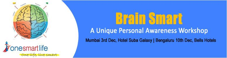 Brain Smart - A Unique Personal Awareness Workshop