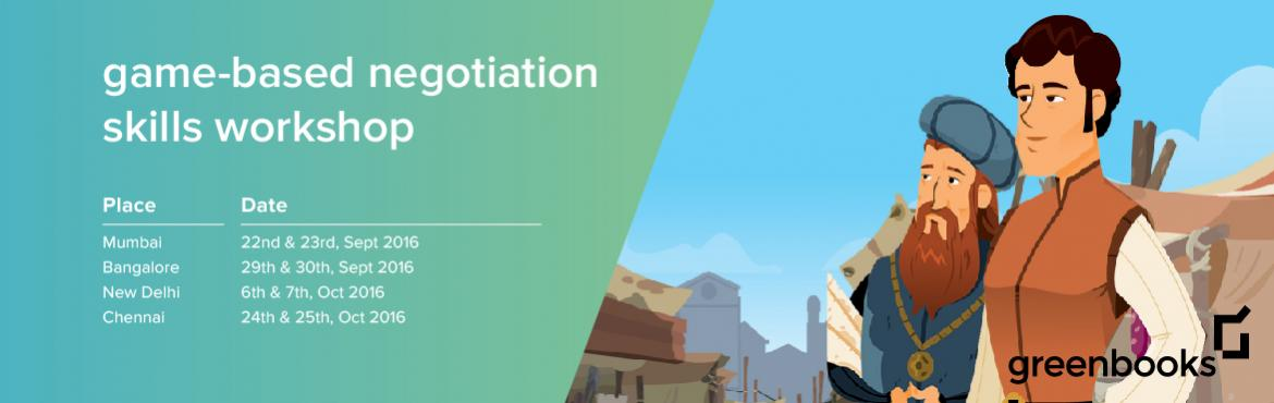 Book Online Tickets for Game-based Negotiation Skills Workshop -, Bengaluru. For the first time in India! A virtual world simulator. A thrilling video game. A 2 day intensive classroom experience  Strengthen and refine your negotiation skills to become an effective negotiator through the Merchants game. Participan