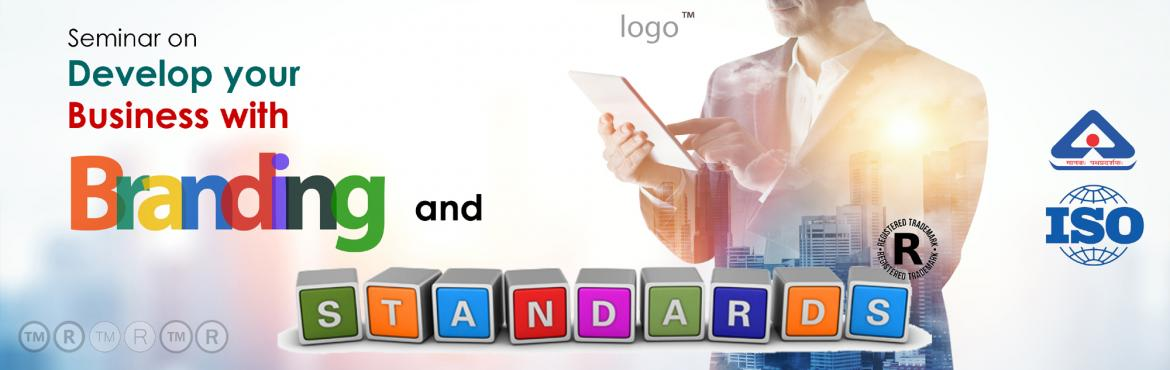 Seminar on Develop your Business with Branding and Standards