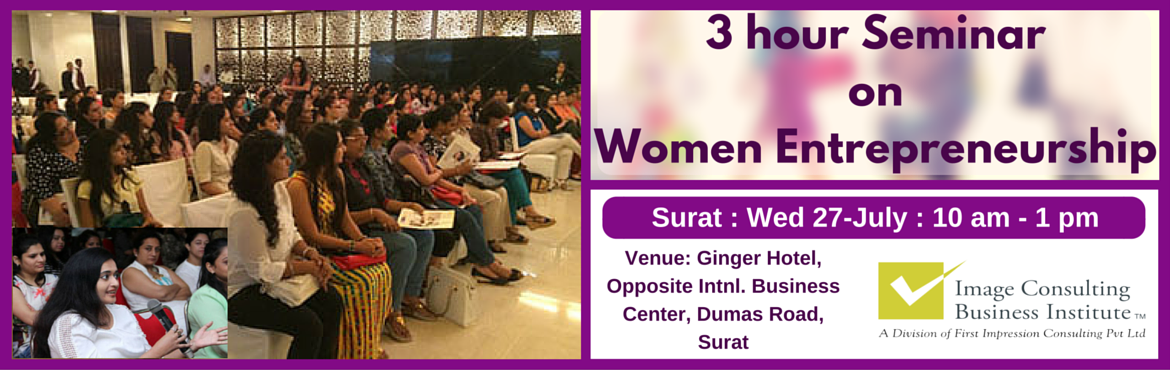Book Online Tickets for ICBI Seminar on Women Entrepreneurship (, Surat. A must attend ICBI Seminar for those aspiring to be entrepreneurs. Who should attend?  Women on sabbatical, looking for self-employment opportunities Housewives, looking for self-employment opportunities Working professionals, looking to switch