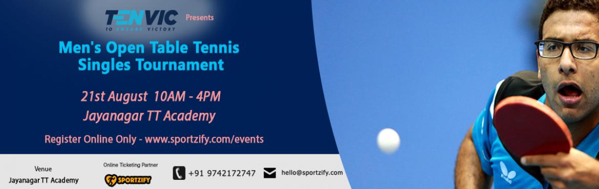 Book Online Tickets for Mens Singles Table Tennis Tournament, Bengaluru. Men\'s Singles Table Tennis Tournament  21st August, Sunday | Tenvic TT Academy,Jayanagar   Tenvic brings you a Table Tennis tournament where every single player gets a chance to showcase their skills. One of the best tournam