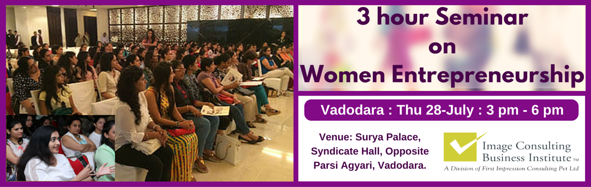 Book Online Tickets for ICBI Seminar on Women Entrepreneurship (, Vadodara. A must attend ICBI Seminar for those aspiring to be entrepreneurs. Who should attend?  Women on sabbatical, looking for self-employment opportunities Housewives, looking for self-employment opportunities Working professionals, looking to switch