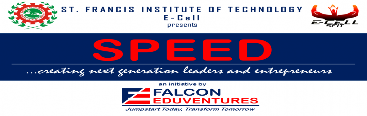 Book Online Tickets for SPEED - FREE DEMO, Mumbai.    SPEED STUDENT PERSONAL EFFECTIVENESS & ENTREPRENEURSHIP DEVELOPMENT  SPEED is an Experiential Education Program that is fast, effective and directly relevant to careers and business growth.  Program Details:http:/