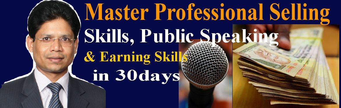 Book Online Tickets for Master Professional Selling, Public Spea, Hyderabad. Dear All, This is to inform you that I am conducting Introductory session on 'Master Professional Selling, Public Speaking and Earning Skills in 30 days'onSaturdaysfor only12 participantsfrom 2pm to 5pm