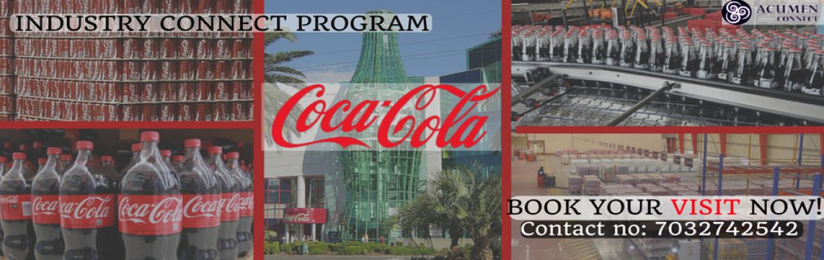 Book Online Tickets for INDUSTRIAL VISIT TO COCA-COLA-INDIA(13), Secunderab.                                                   Beverages are an essential part of our meals everyday.E