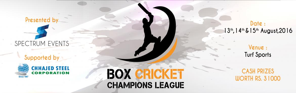 Book Online Tickets for BOX CRICKET CHAMPIONS LEAGUE 2016 - AHME, Ahmedabad. Box cricket is a variant of and shares many basic concepts with cricket. The game is most often played between two teams each consisting of six or eight players. The game of box cricket can be played in any suitably sized multi-purpose hall. It is al