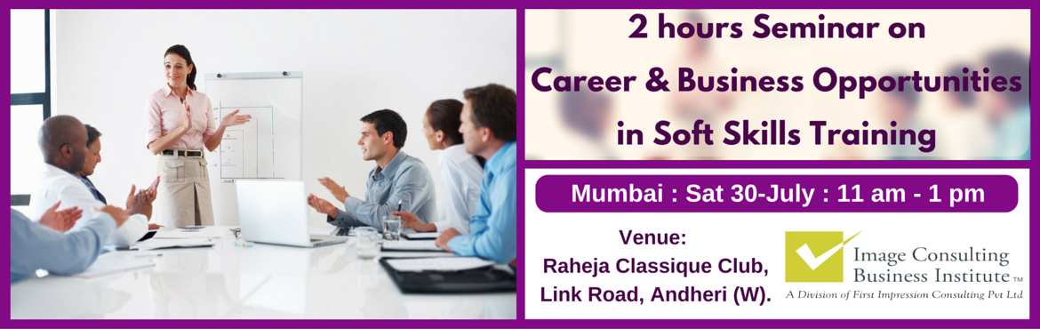 ICBI Seminar on Career and Business Opportunities in Soft Skills Training (Mumbai - Andheri West)