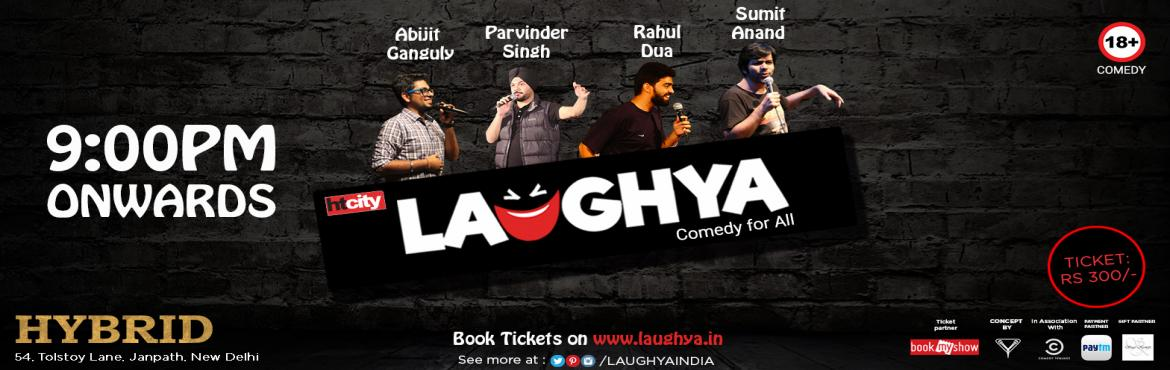 Book Online Tickets for Stand-Up Comedy at Hybrid, New Delhi, NewDelhi. Looking for an antidote that can reverse the effect of Monday? What can be the best antidote rather than laughter. Hybrid presents Comedy Nights tonight at 9 P.M. Powered By: YAHAVI